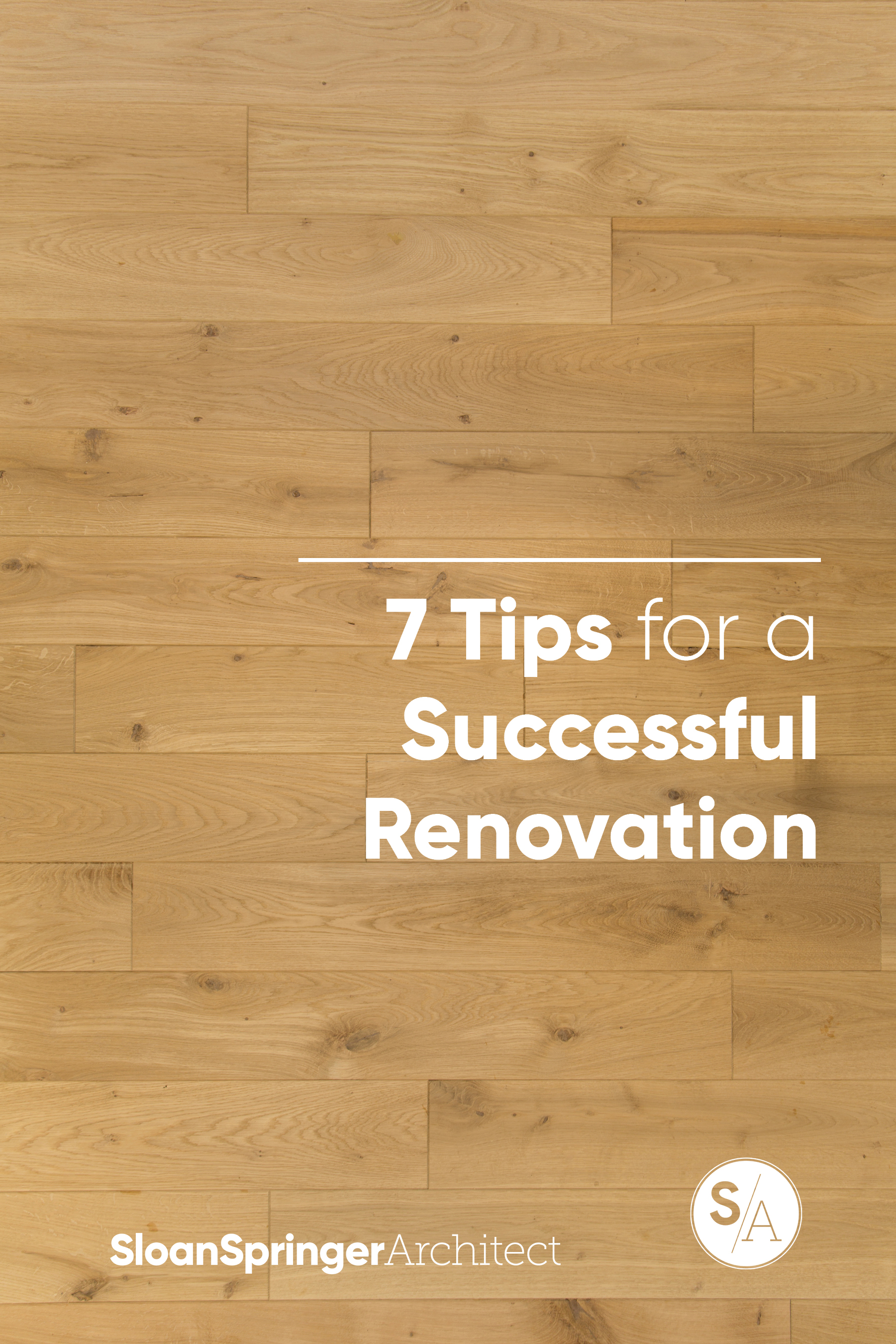 7 Tips for a Successful Renovation.jpg