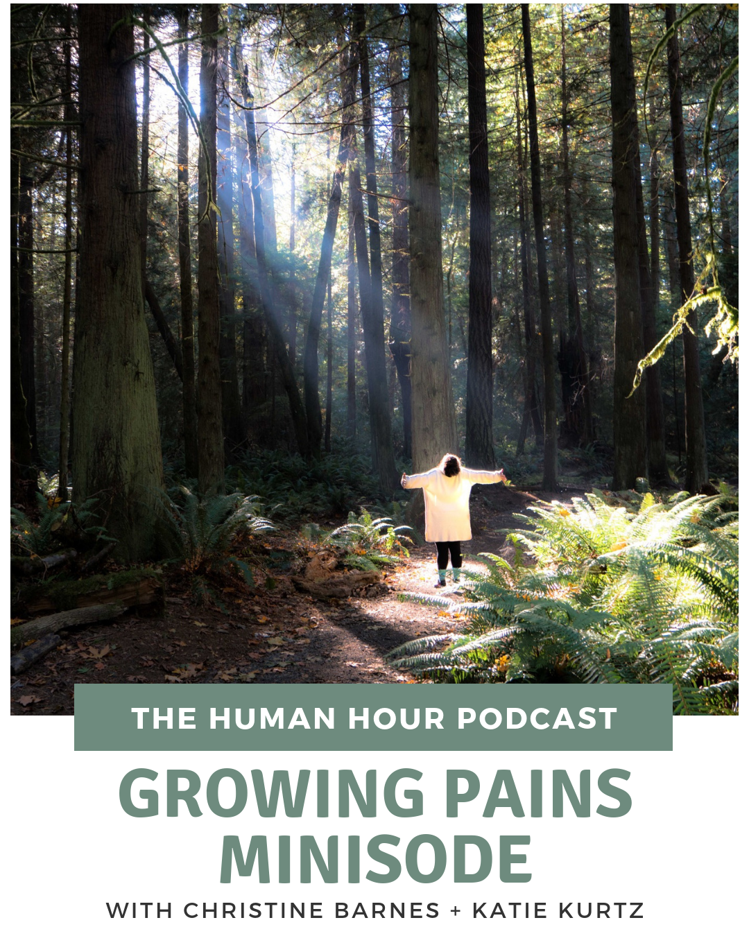 S2 E2: Growing Pains Minisode with Christine Barnes + Katie Kurtz