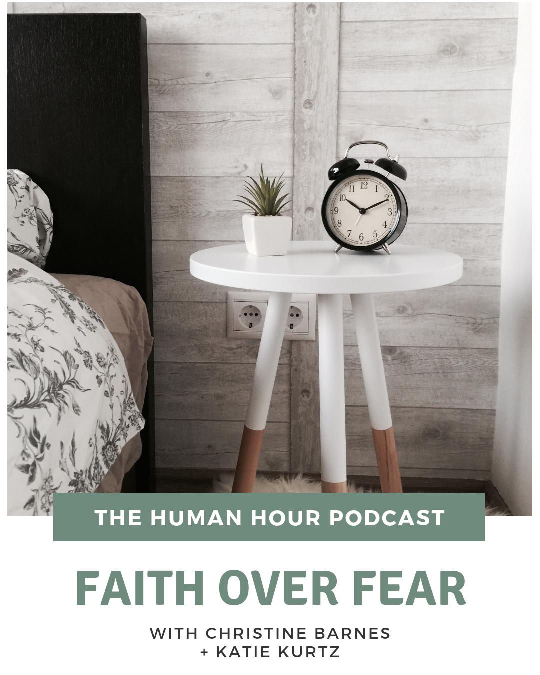 S2 E5: Faith over Fear with Christine Barnes + Katie Kurtz