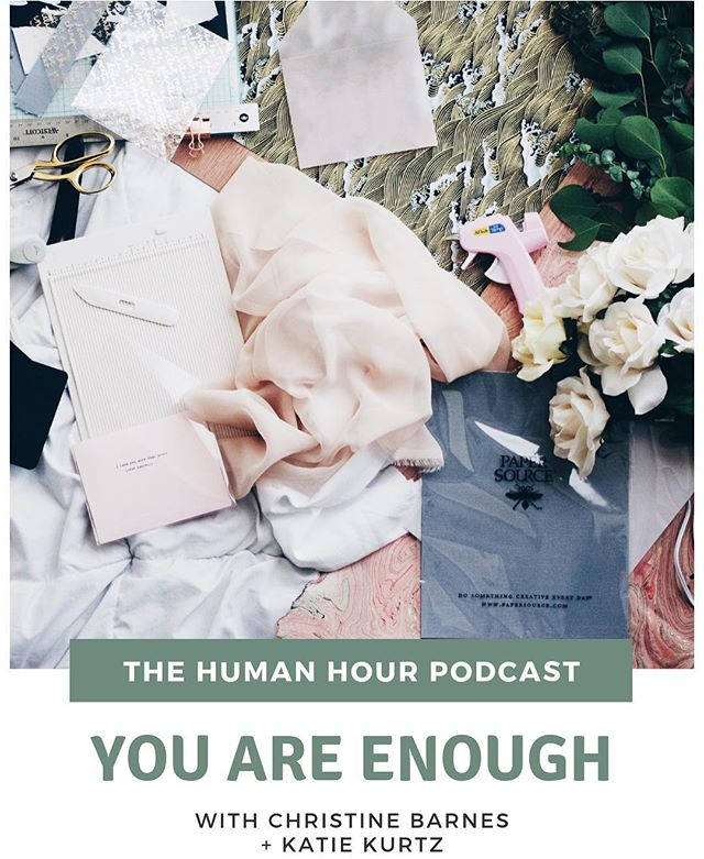 Hey, you... . In case you haven't reminded yourself yet today allow us to do it for you: YOU ARE ENOUGH.  Our latest full feature episode is all about how we can not have our shit together AND still be enough.  Tag a human who needs this reminder in the comments below 👏🏽💕 . #humanhour #humanhourpodcast #beginagain #finditliveit #greatbigjourney #humanaf #keepitreal #reclaimwhatsreal #realtalk #wildandfree #stayhuman #honoryourwild #daretobehuman #myhumanmoment #lovewarrior #courageiscontagious #vulnerabilityisstrength #andboth #growthroughit #womenwhopodcast #personalgrowthpodcast