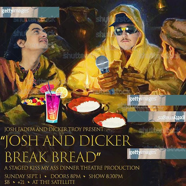 """!!SUNDAY!! josh and dicker are doing a special edition of """"kiss my ass"""" that's a dinner theatre play. you've never seen anything like this and you won't ever again - GET TICKETS AND ASK FOR FRONT ROW . . . #play #comedy #dicker #trucks #ourtown #livetheater #losangeles"""