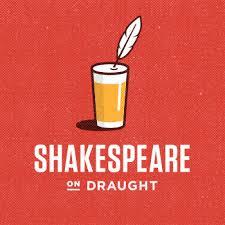 Shakespeare on Draught