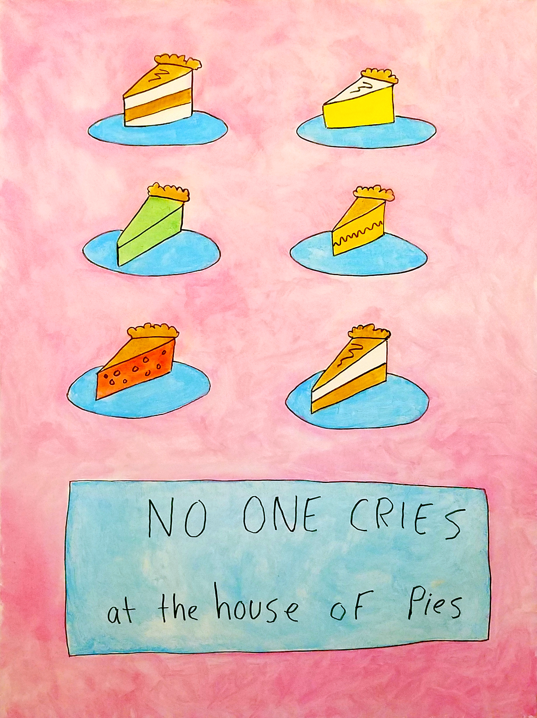 Mark Freeland, No One Cries at the house of Pies.jpg