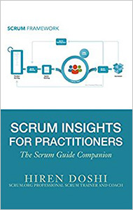 Scrum Insights for Practitioners: The Scrum Guide Companion