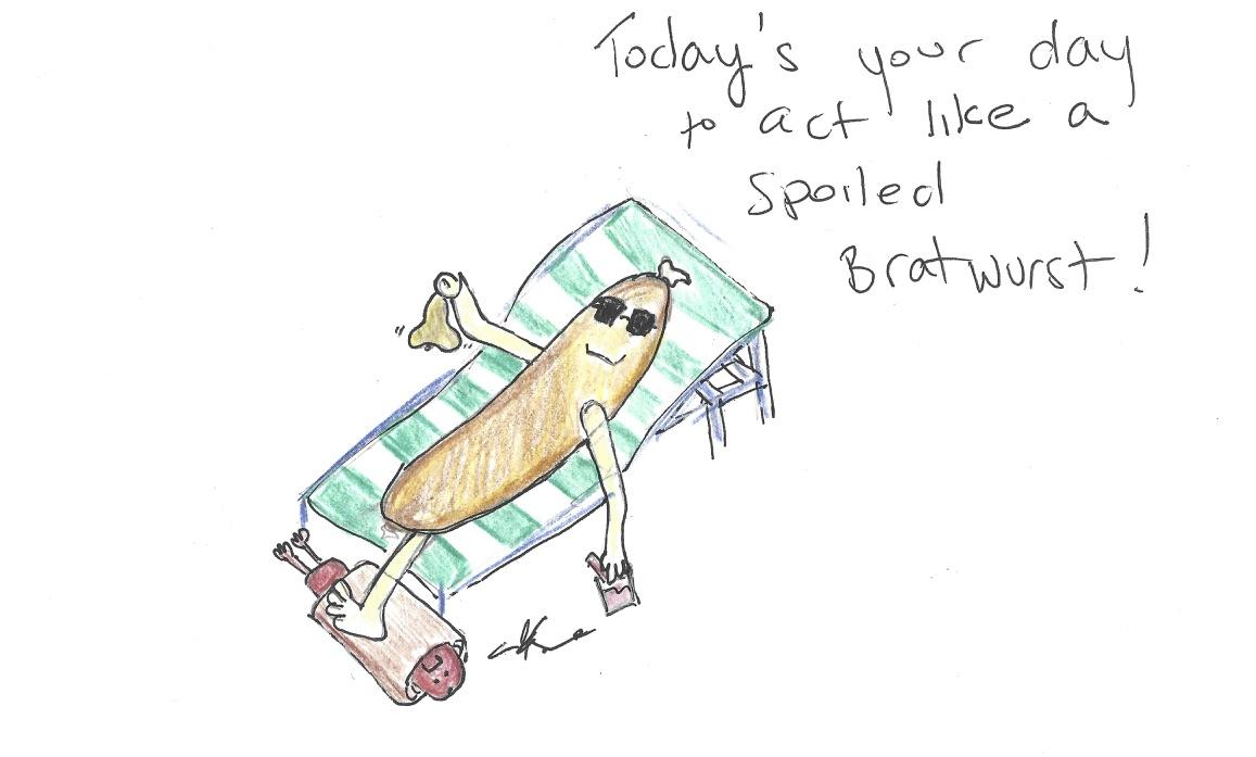 Spoiled Bratwurst.jpg