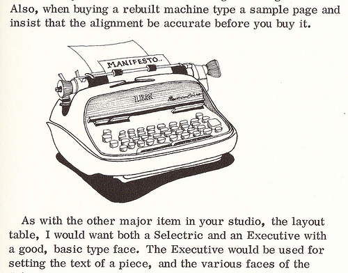 ['Essential equipment' for underground printing listed by Clifford Burke: The electric IBM Typewriter. (Printing It , p. 43)]