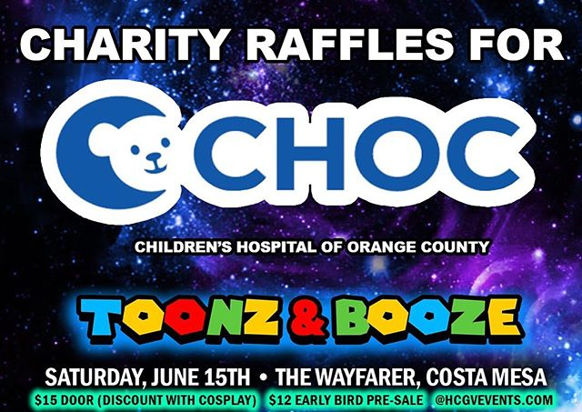 The HC/GV Team will be hosting a couple charity raffles @ Toonz & Booze on June 15th; all proceeds will be donated to @CHOCCHILDRENS (Children's Hospital Orange County) Come have a good time & donate to a good cause! 💙🧸 💙  Tickets Available @ HCGVEVENTS.COM