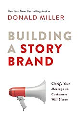 building a story brand by donald miller storybrand guide
