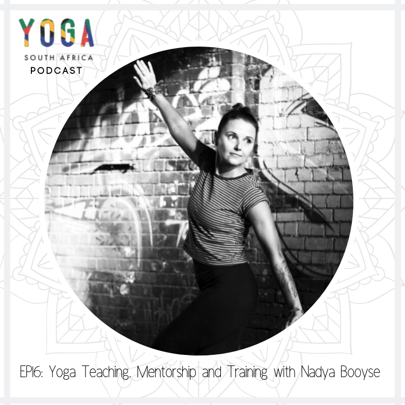 Episode 16 of The Yoga South Africa Podcast -