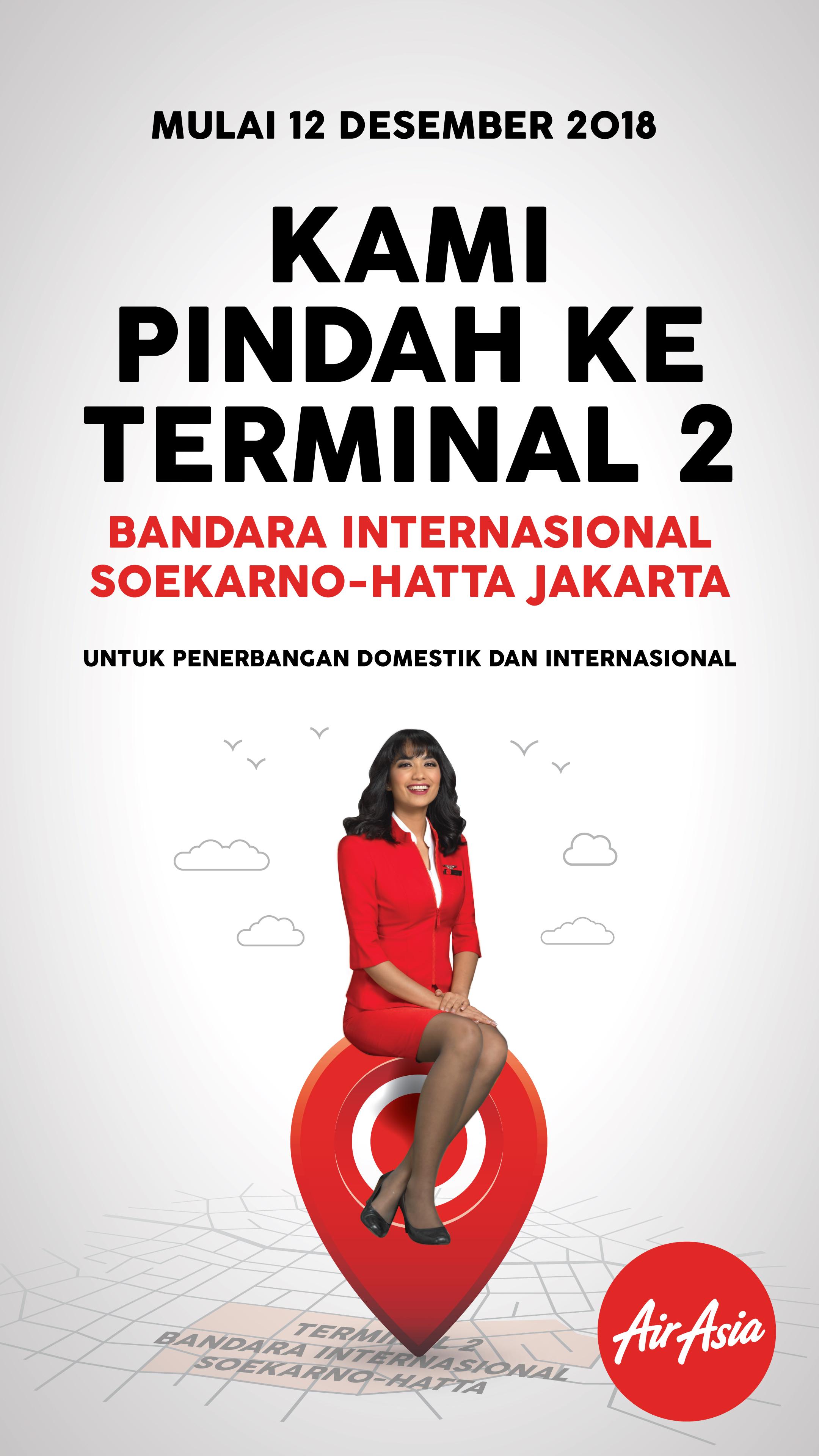 Dengan perpindahan ini, penerbangan domestik dan internasional AirAsia akan beroperasi dalam satu terminal.