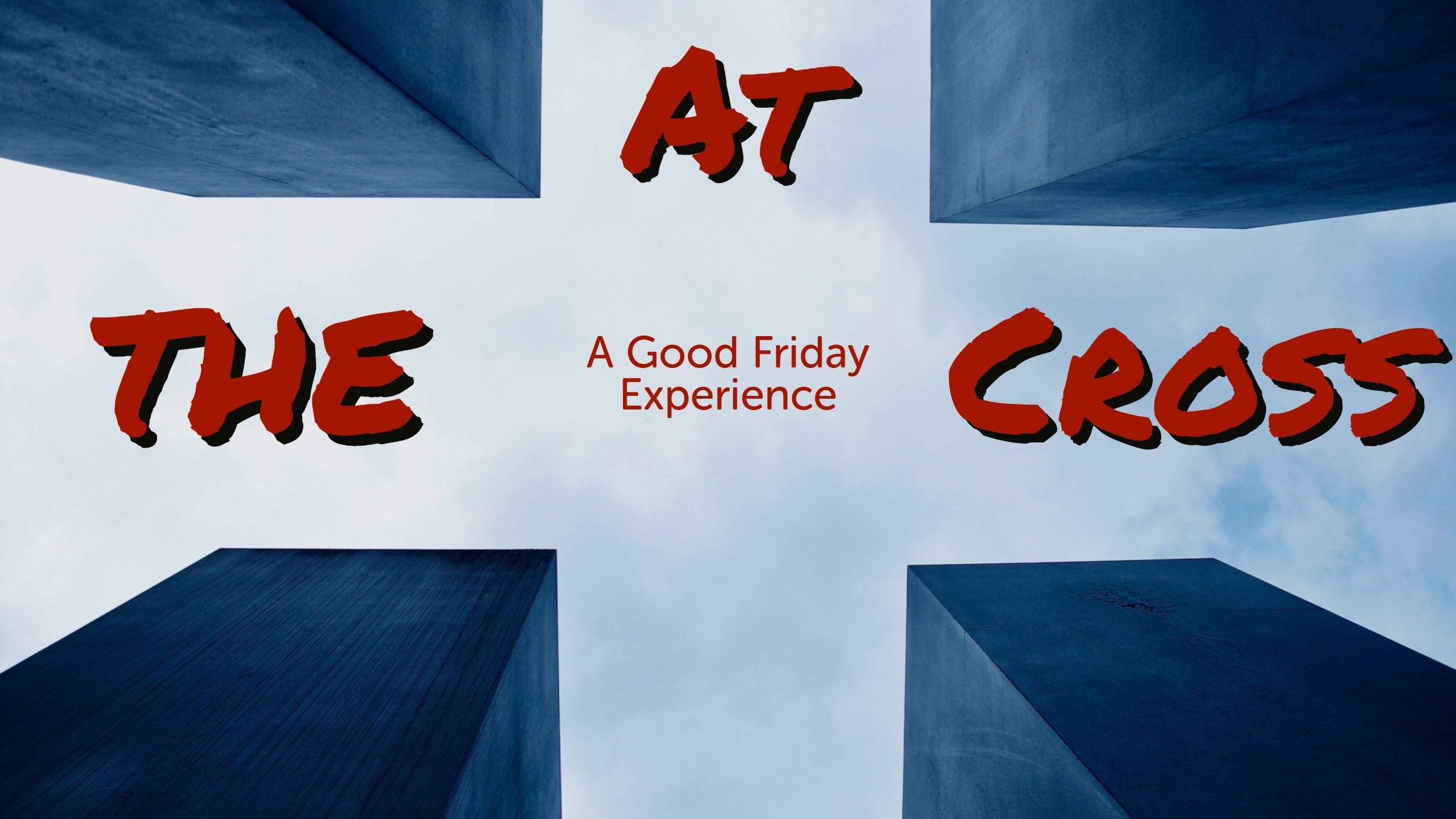Good Friday Service - March 30th @ 6 p.m.