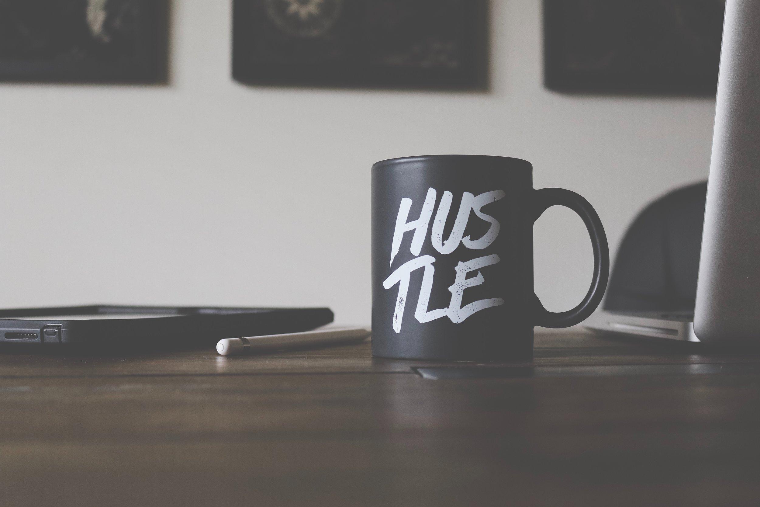 Are you a hustler? -