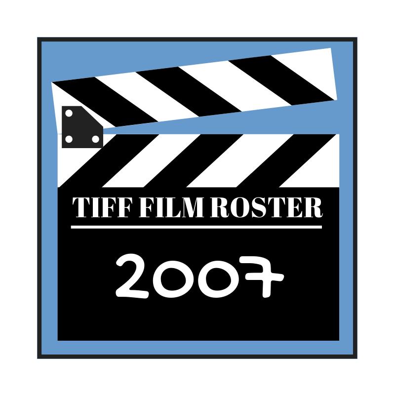 Teaneck International Film Festival   TIFF   Movie Roster for 2007