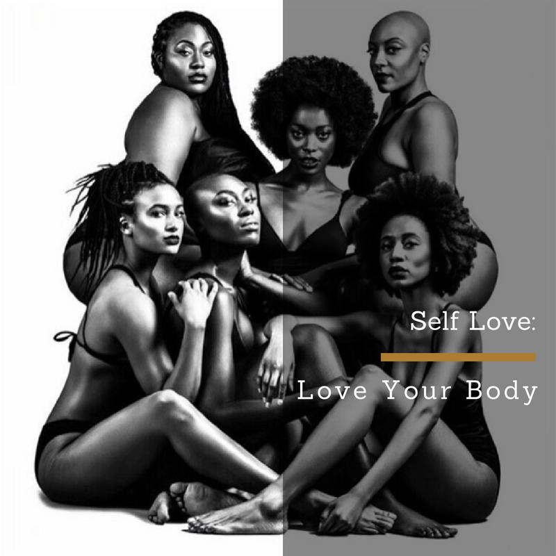 Self Love: Love Your Body