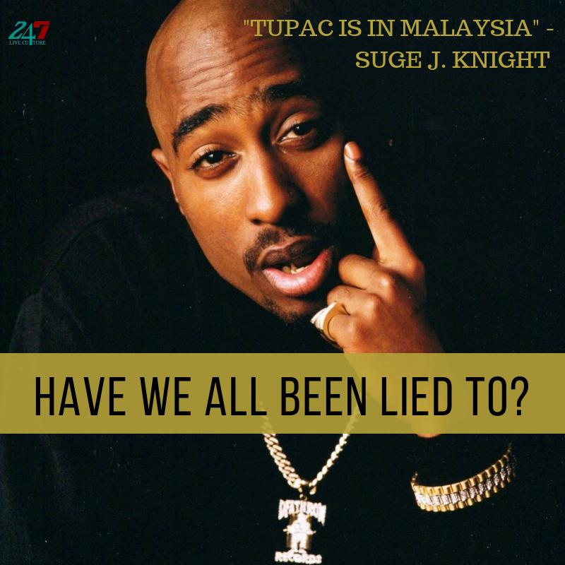 """Tupac is in Malaysia"""" - Suge J. Knight"""
