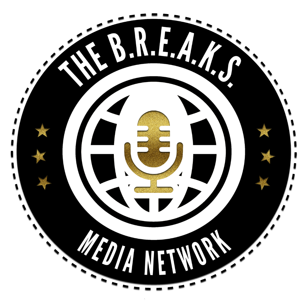 The B.R.E.A.K.S Media Network