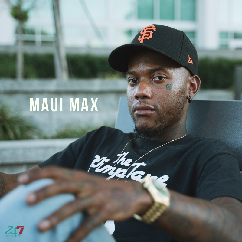 Maui Max Exclusive Interview