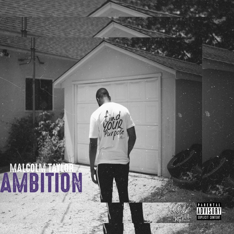 """Malcolm Taylor Drops New Song """"Ambition"""""""