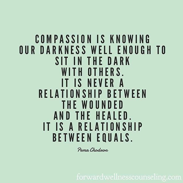 """We are all handling sticky, complicated messes. Compassion is the honor of being invited to sit in the woundedness with someone and figure things out together. At its Latin roots, compassion means """"to suffer with."""" #mentalhealthawareness #relieveanotherofthelonelinessofsuffering #impactfullisteningwithoutjudgment"""