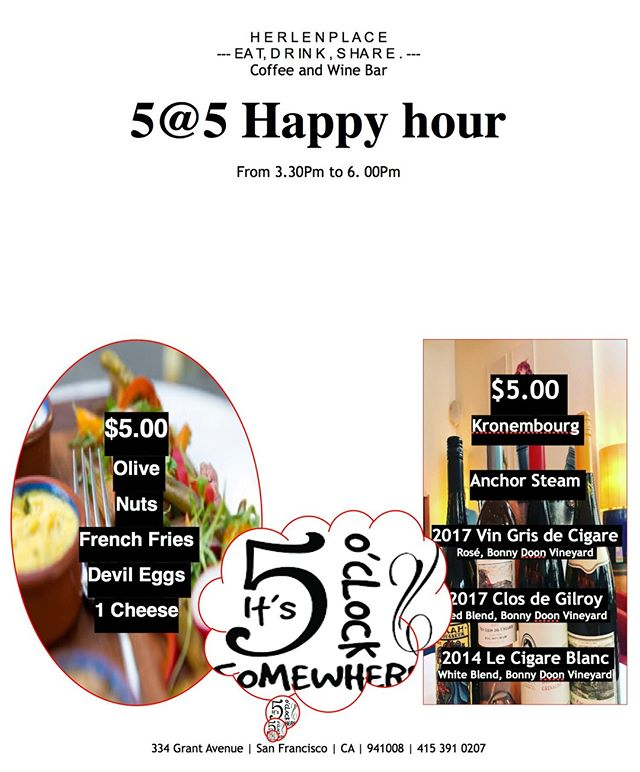Happy Friday! Time for Happy Hour Join us for our 5 @ 5 Happy Hour  From 3:30 - 6:00PM $5 Appetizers | $5 Beer & Wine 📍Herlen Place San Francisco 334 Grant Ave, SF CA 94108