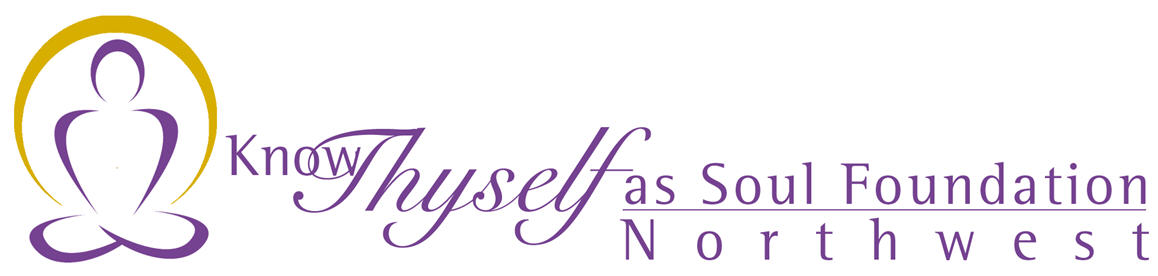 Know Thyself As Soul Foundation Northwest