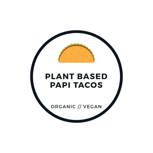 Plant Based Papi Tacos