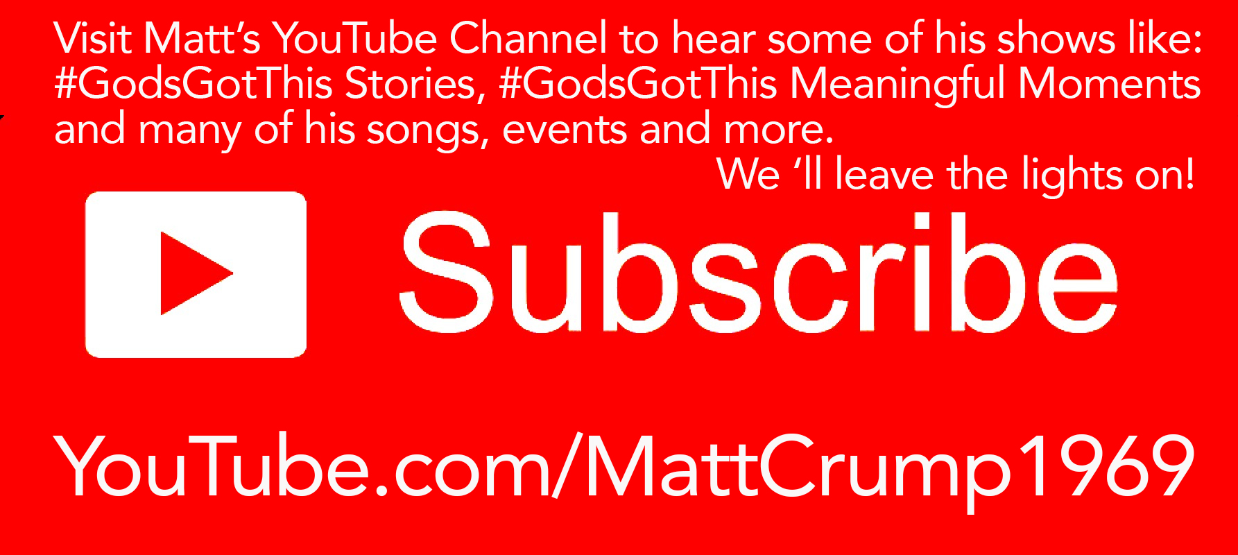 Visit our    YouTube Channel    and please Subscribe while there. Thanks!