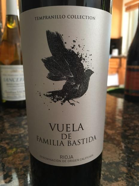 Episode 40: Vuela de Familia Bastida Rioja from Spain