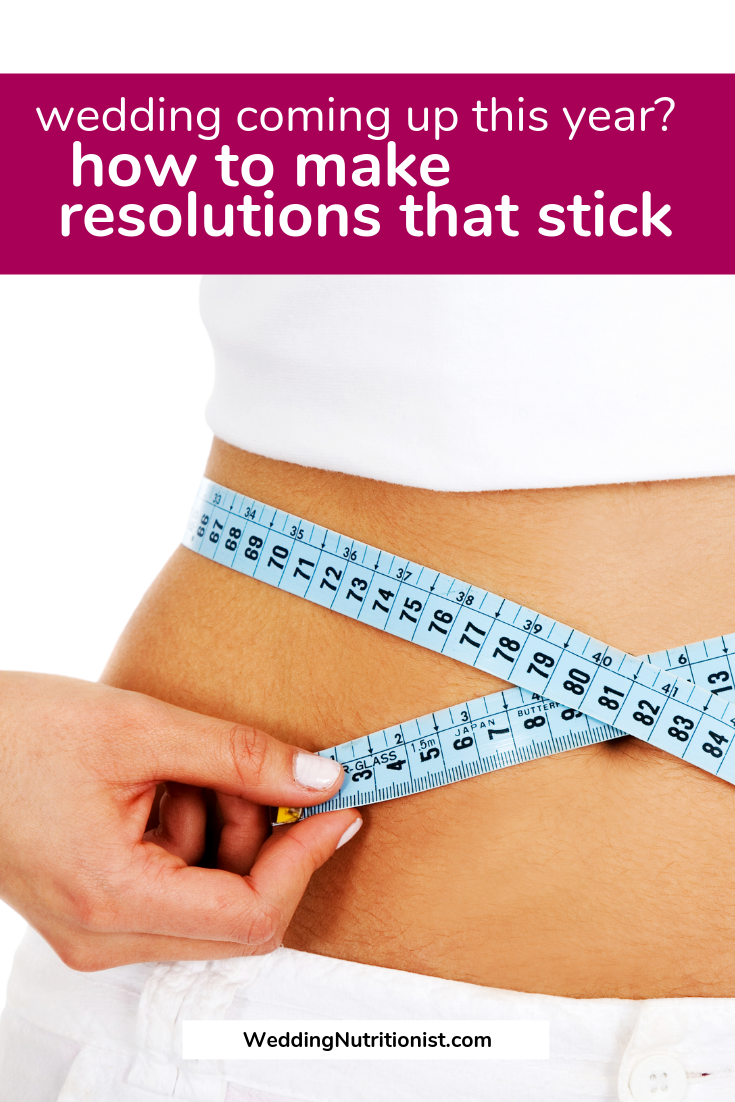 New Year's Resolutions to Follow if You Want to Lose Weight for Your Wedding