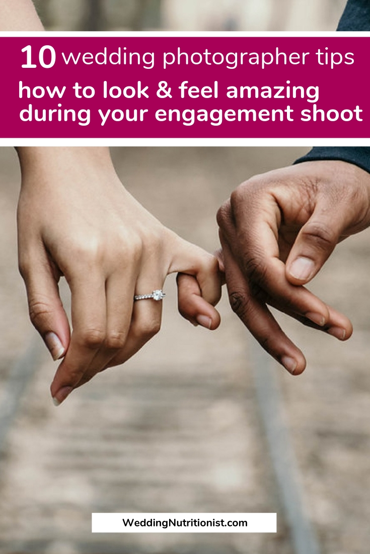 Wedding photographer tips look good in engagement photos