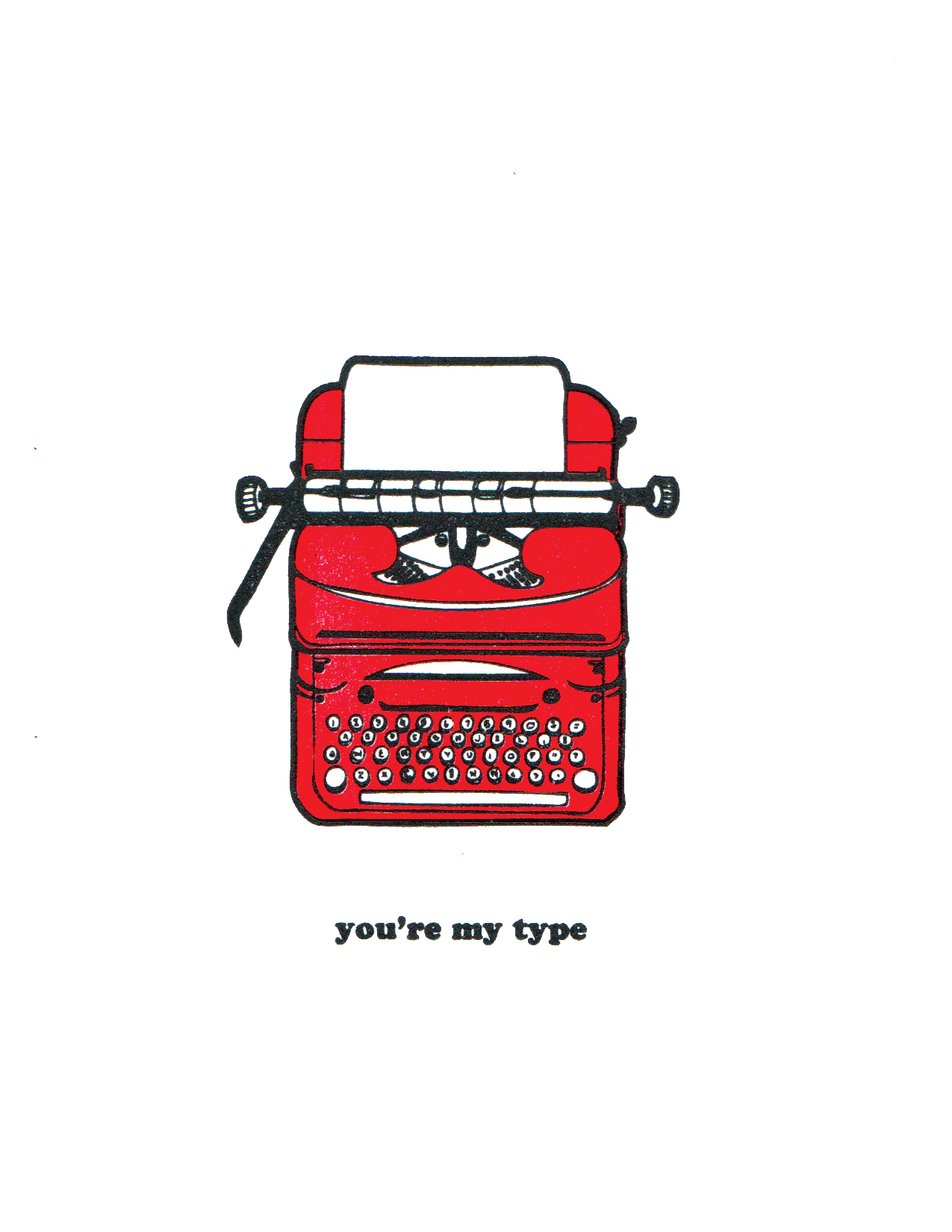 You're my Type Print