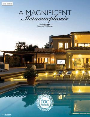 A Magnificent Metamorphosis | Society Magazine