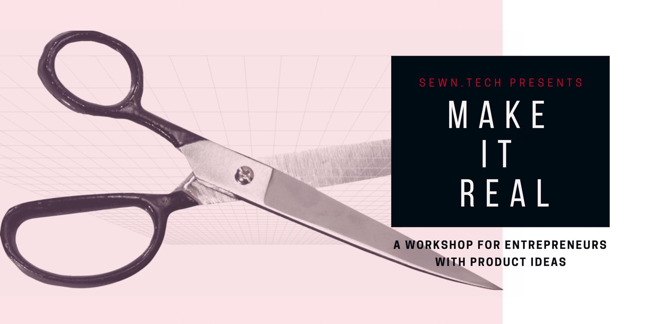 MAKE IT REAL Workshop.jpg