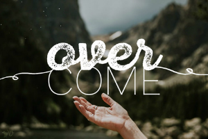 Overcome  Life is hard and often filled with drama! Even though we can't always control what happens, we can control our response. Learn how to: OVERCOME peer pressure OVERCOME toxic relationships OVERCOME labels OVERCOME the need for acceptance Afterall, we are OVERCOMERS!