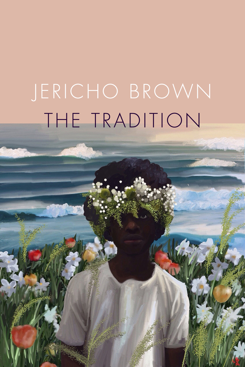 1 - jericho brown the tradition.jpg
