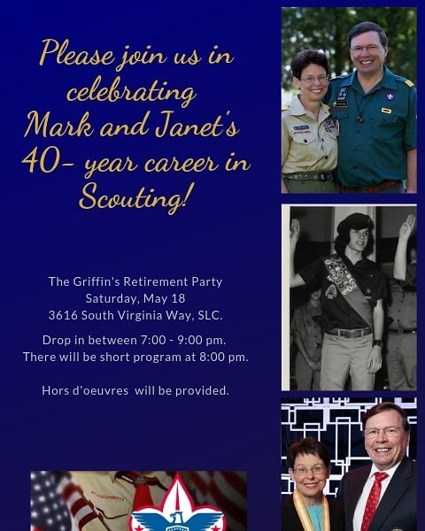 Our Scout Executive, Mark Griffin, will be retiring on June 1st. We are incredibly grateful for his and his family's dedicated service to the Boy Scouts of America.  We invite you to join us at a reception being held in his honor on Saturday, May 18th.  #boyscoutsofamerica #saltlakescouts #scoutingmatters #scoutmein #retire #retirement #retirementparty