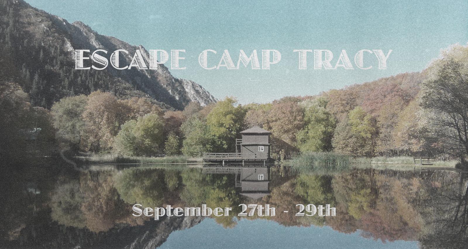 Escape Camp Tracy.jpg