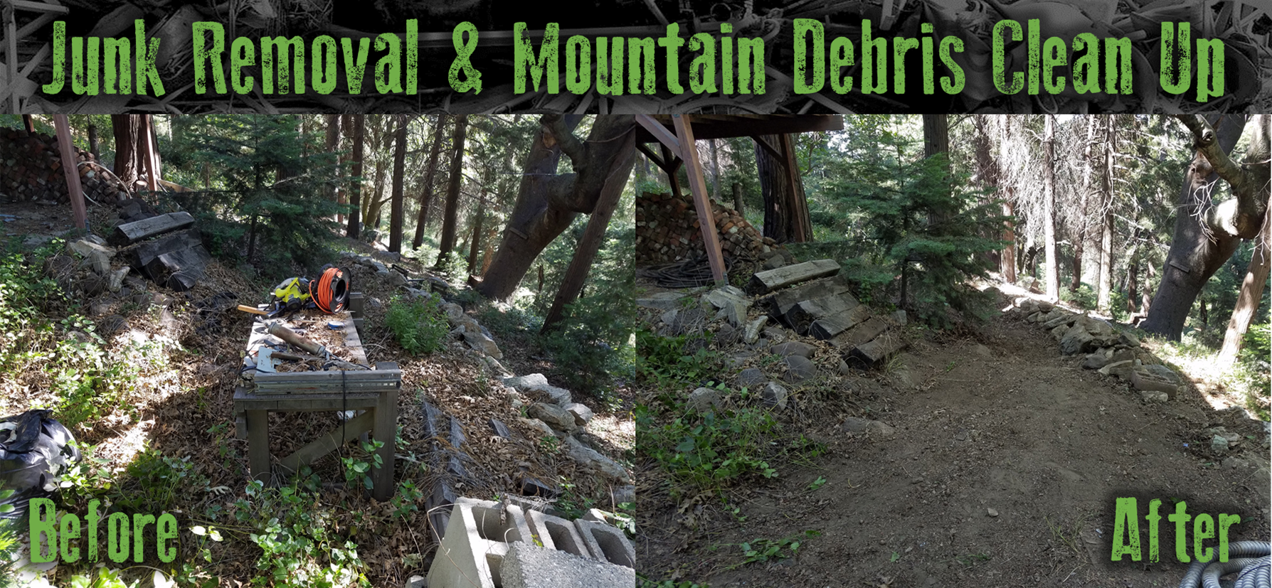 Junk removal and debris removal in the mountains.