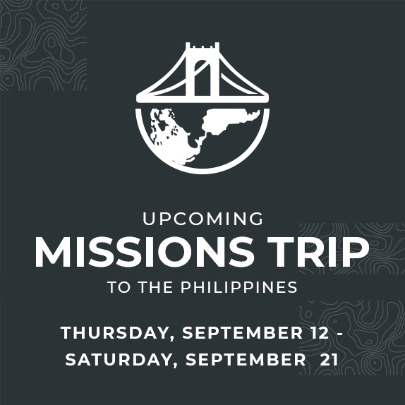 Thurs, Sept 12th - Sat, Sept 21st - Missions Trip
