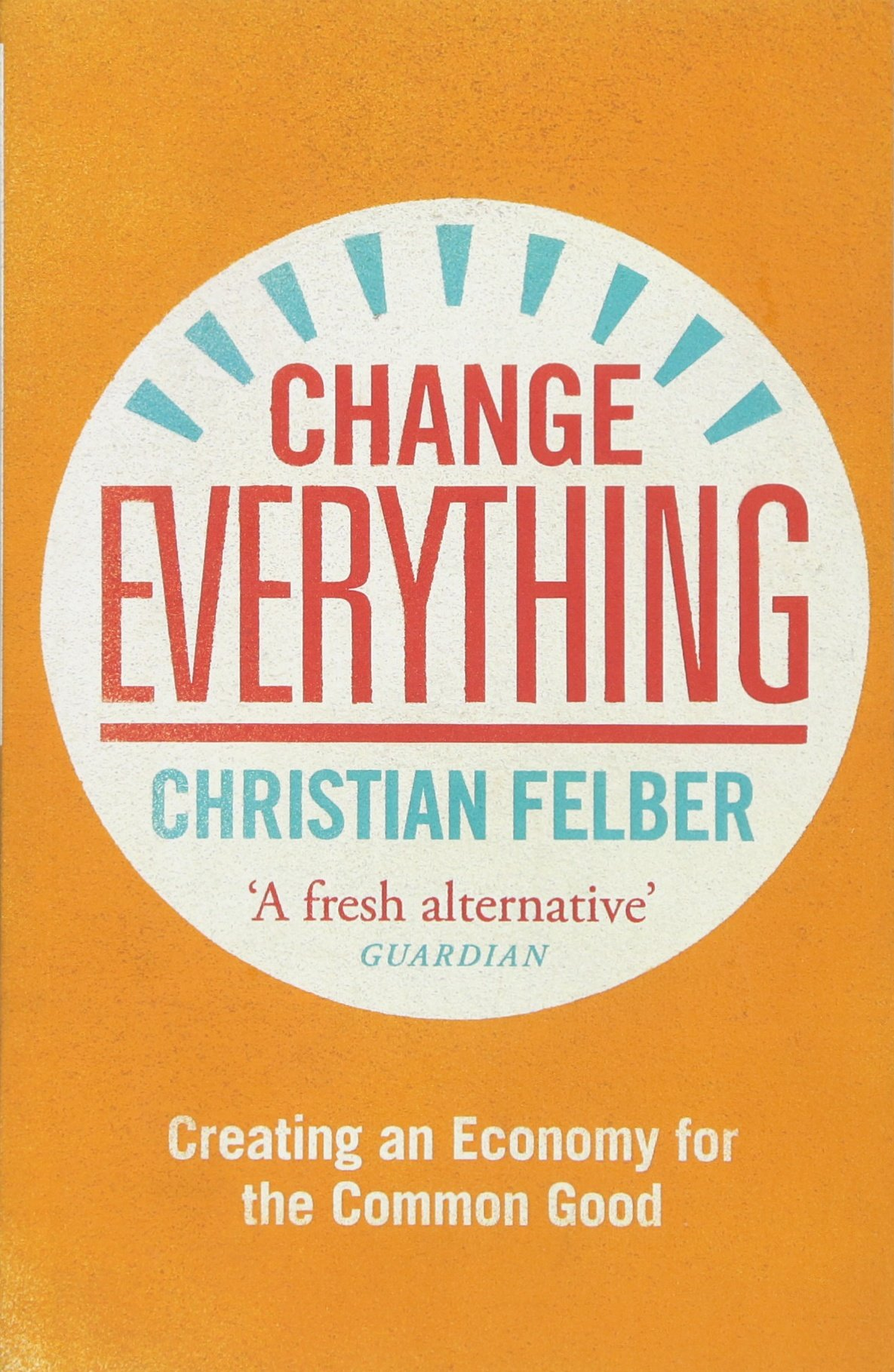 Economy for the Common Good - Christian Felber - From the legal foundations of our economic system to the performance indicators used by companies to measure how they are doing, Christian Felber provides a series of fresh re-design ideas. The ideas he offers are at the same time very practical and very far-reaching. Highly recommended!