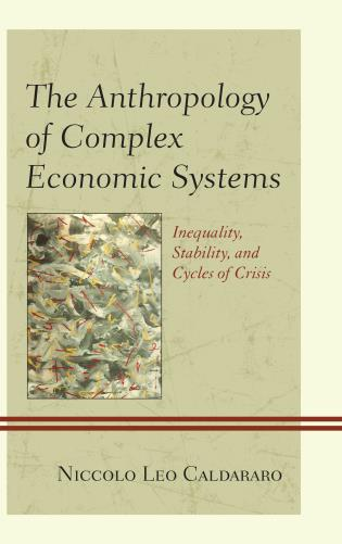 anthropology of complex economic systems.jpg