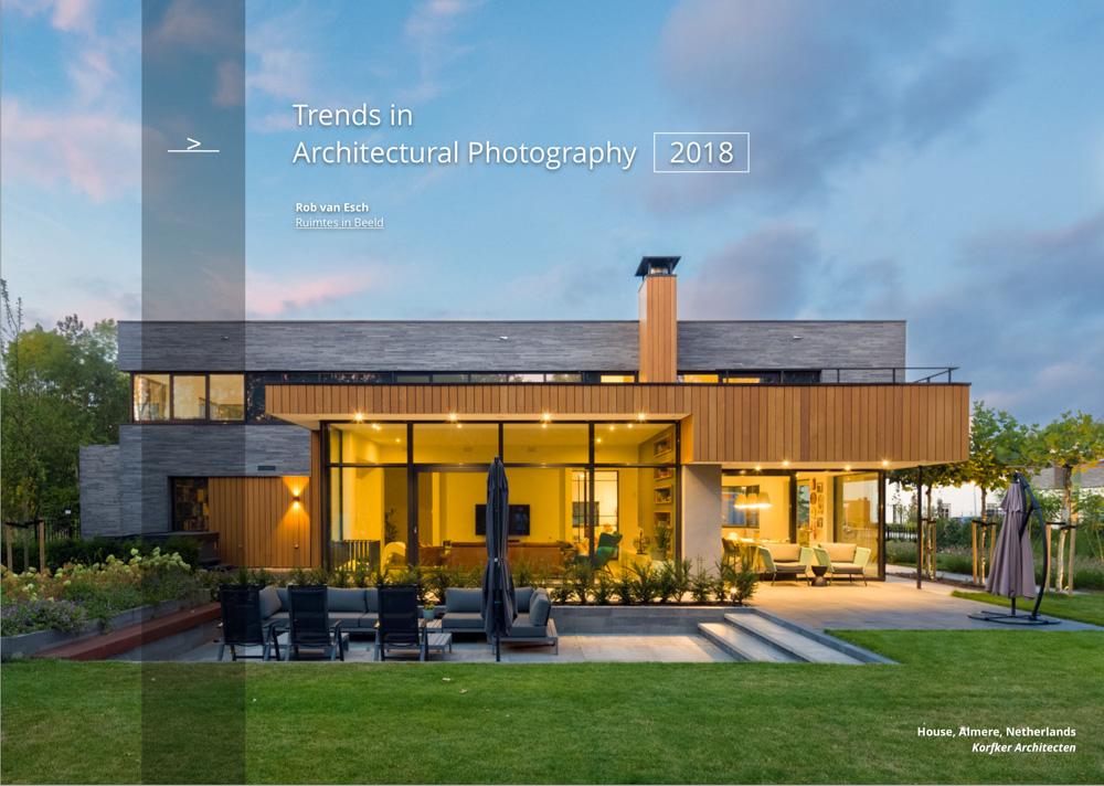 Architectuurfotograaf Rob van Esch beschrijft de trends in architectuurfotografie