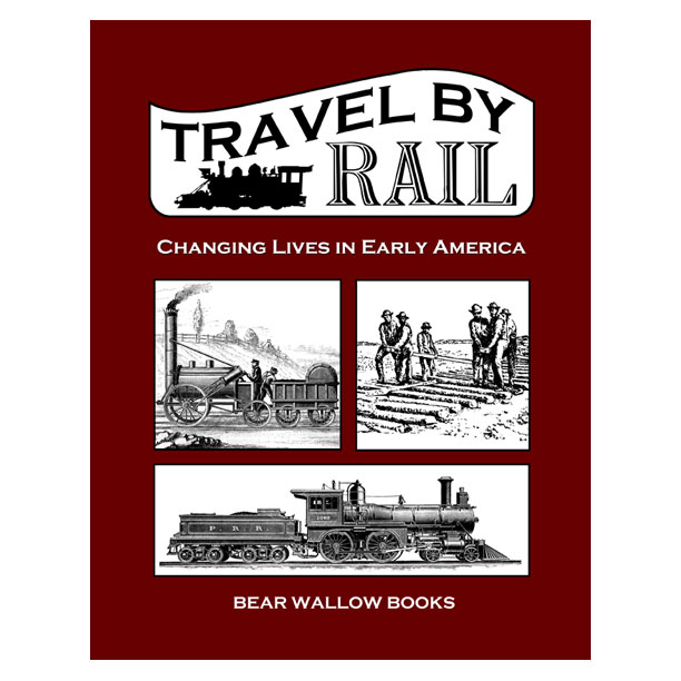 Travel by Rail - Travel by Rail: Changing Lives in Early AmericaThe railroad played an important role in the development of the United States. It started with wheels and rails, and really took off with the use of the power of steam. In less than sixty years, railroads evolved from horse-drawn carts on wooden rails to steam-driven locomotives pulling millions of tons of cargo and passengers on steel rails, over bridges and through tunnels, across plains, rivers, in the highest mountains and deepest valleys. There were burning umbrellas, surveyors taking measurements while dangling by ropes from mountain tops, brakemen riding on top of cars in snow and sleet, and bouncing passenger cars lit by candles. The railroad changed lives in early America. Learn about our fascinating history through stories and illustrations.