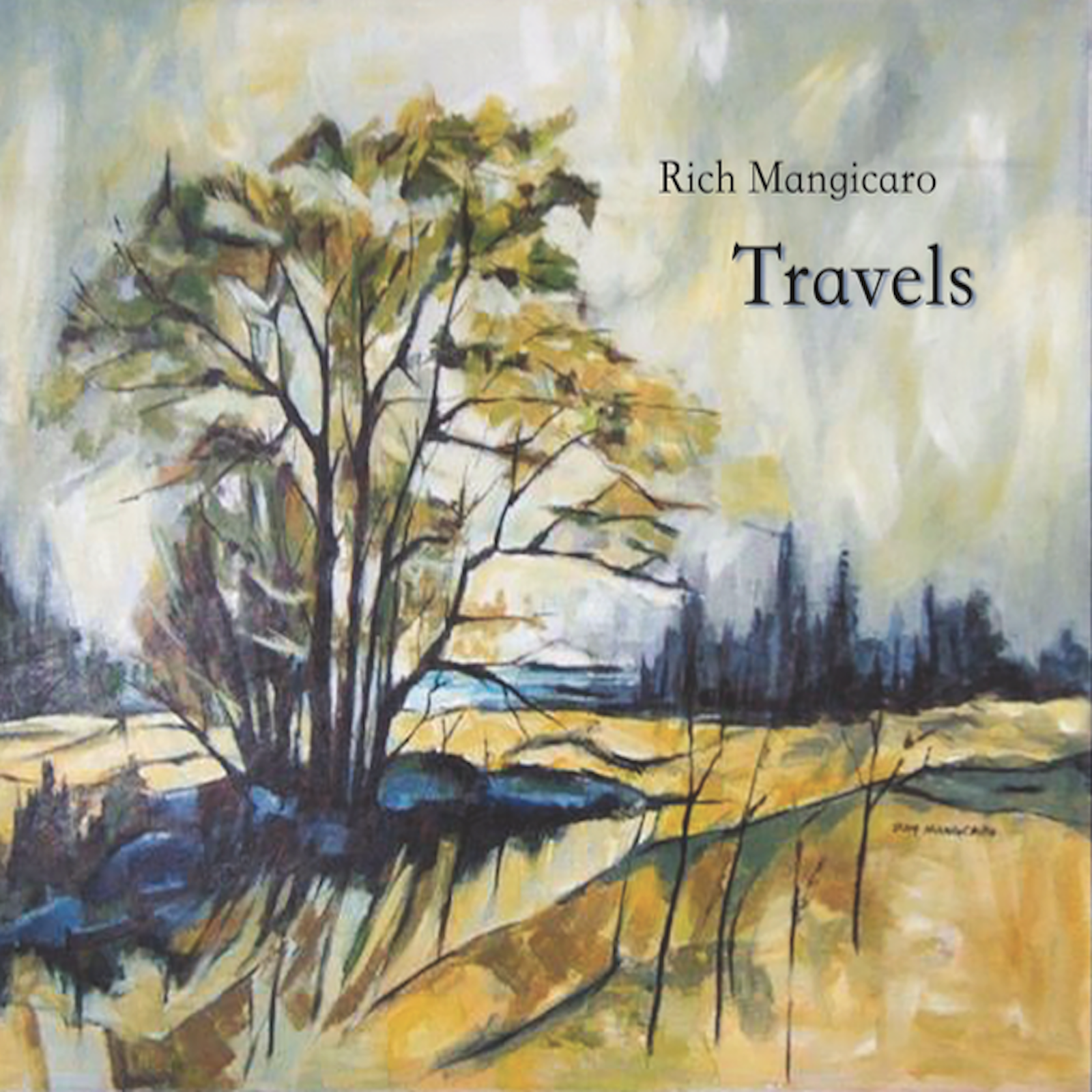 Travels - Rich Mangicaro's debut album