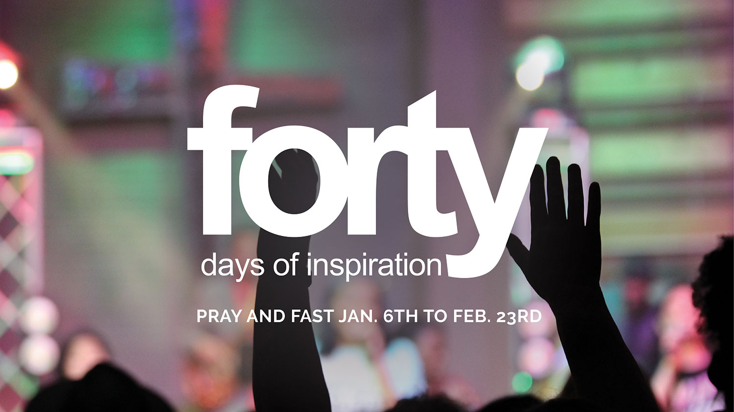 Forty Days of Inspiration