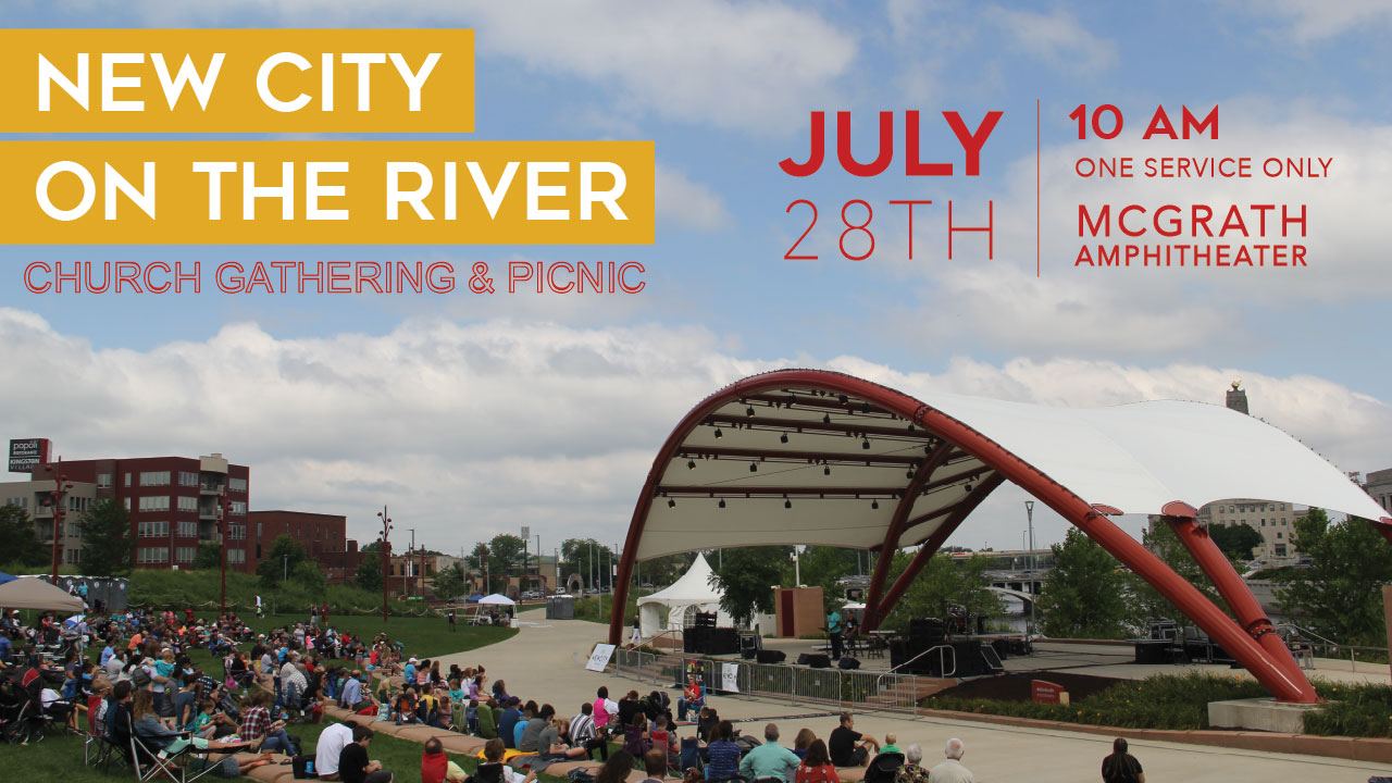 New City On the River July 28th