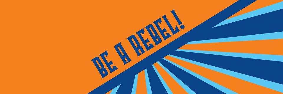 be a rebel header.jpg