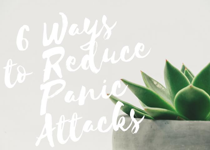 6 Ways to ReducePanicAttacks.png