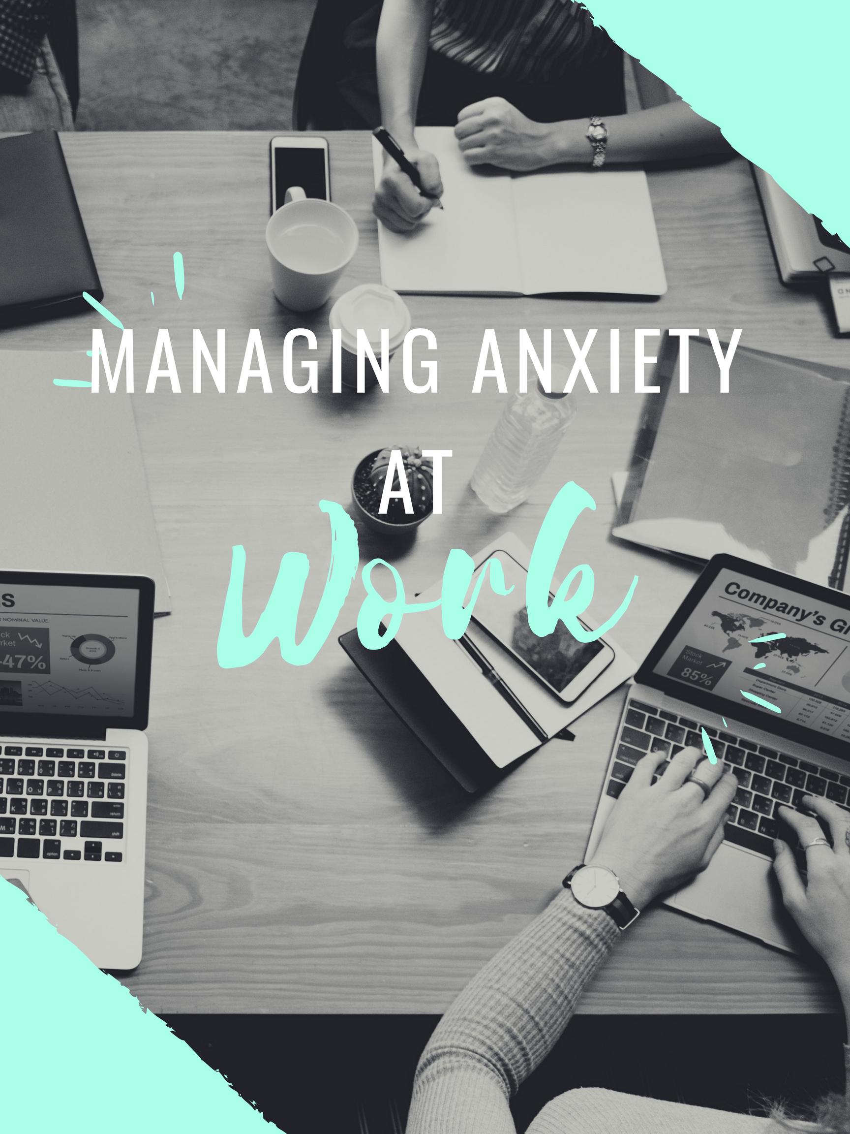 managing anxiety at work.jpg