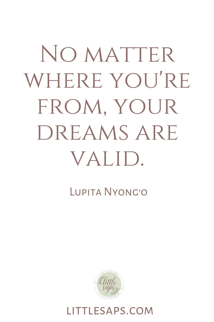 No matter where you're from, your dreams are valid..jpg
